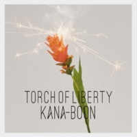 KANA-BOON Torch of Liberty