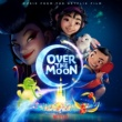 Various Artists Over the Moon (Music from the Netflix Film)
