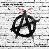 Fear No Empire Destroyer feat. Zebrahead