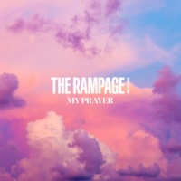 THE RAMPAGE from EXILE TRIBE MY PRAYER