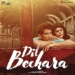 A.R. Rahman Dil Bechara (Original Motion Picture Soundtrack)