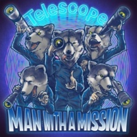 MAN WITH A MISSION Telescope