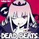 Mori Calliope / 森カリオペ DEAD BEATS