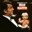 Dean Martin Happiness Is Dean Martin