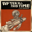 The Itchyworms After All This Time (Under The Weather Version)
