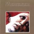 Luis Eduardo Aute 20 Canciones de Amor y un Poema Desesperado (Remasterizado)