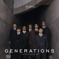 GENERATIONS from EXILE TRIBE Loading...