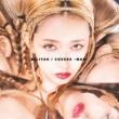 加藤 ミリヤ COVERS -MAN-
