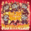MAN WITH A MISSION All You Need