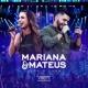 Mariana & Mateus Lado a Lado - Vol. 01 (Ao Vivo)