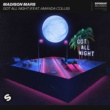 Madison Mars Got All Night (feat. Amanda Collis) [Extended Mix]