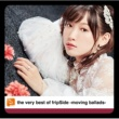 fripSide the very best of fripSide -moving ballads-