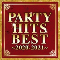 PARTY HITS PROJECT PARTY HITS BEST 2020 - 2021