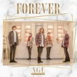 AGE FOREVER