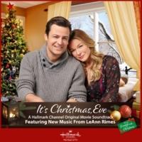 LeAnn Rimes It's Christmas, Eve (Original Motion Picture Soundtrack)