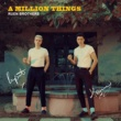 Ruen Brothers A Million Things