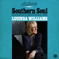 Lucinda Williams Southern Soul: From Memphis to Muscle Shoals & More