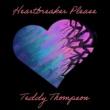 Teddy Thompson Heartbreaker Please