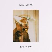 John Smith Eye to Eye