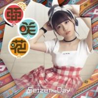 亜咲花 Seize The Day