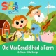 Super Simple Songs Old MacDonald Had a Farm & More Kids Songs