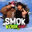 Kobik, Kabe, PSR Smok