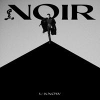 U-KNOW NOIR - The 2nd Mini Album