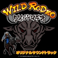 TOYOMARU MUSIC ワイルドロデオ オリジナルサウンドトラック