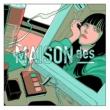 MAISONdes/yama/泣き虫 Hello/Hello (feat.yama/泣き虫)
