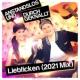 Anstandslos & Durchgeknallt Liebficken (2021 Mix)