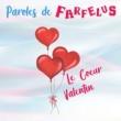 Paroles de Farfelus