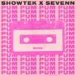 Showtek/Sevenn Pum Pum