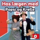 Popsi og Krelle Hos Lægen Med Popsi Og Krelle