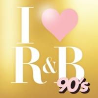 ヴァリアス・アーティスト I LOVE R&B 90's
