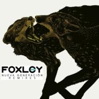 Foxley Nueva Generacion (Remixes)
