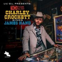 Charley Crockett 10 for Slim: Charley Crockett Sings James Hand