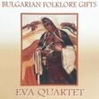Eva Quartet Кожильо писан и шерян
