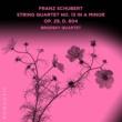 Brodsky Quartet String Quartet No. 13 in A Minor Op. 29, D. 804: II. Andante