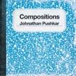 Johnathan Pushkar Compositions