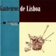 Gaiteiros de Lisboa Invasões Bárbaras