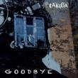 Takida Goodbye