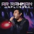 A.R. Rahman A.R. Rahman : Unplugged