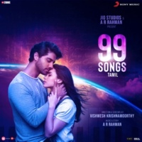 A.R. Rahman 99 Songs (Tamil) (Original Motion Picture Soundtrack)