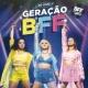 BFF Girls Minha Vibe (Ao Vivo)