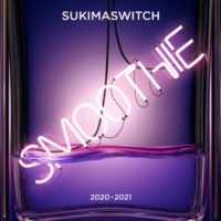 スキマスイッチ スキマスイッチ TOUR 2020-2021 Smoothie [Live]