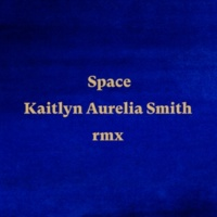 アヌーシュカ・シャンカール/Alev Lenz Space (feat.Alev Lenz) [Kaitlyn Aurelia Smith Remix]