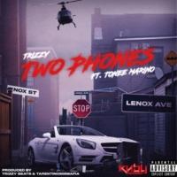 Trizzy/Tonee Marino Two Phones
