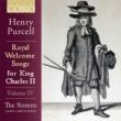 The Sixteen & Harry Christophers Royal Welcome Songs for King Charles II Volume IV