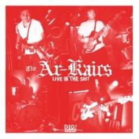 The Ar-Kaics Gone (Live)