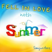 Songwriterz Fell in Love with Summer